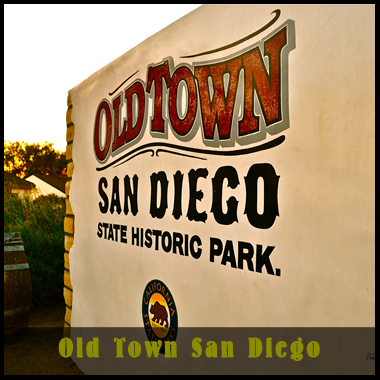 Old Town San Diego State Historic Park sign and button